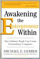 Awakening the Entrepreneur within av Michael E. Gerber (Heftet)