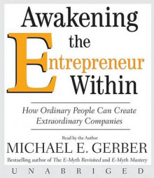 Awakening the Entrepreneur within av Michael E. Gerber (Lydbok-CD)