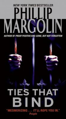 Ties That Bind av Phillip M Margolin (Heftet)