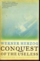 Conquest of the Useless av Werner Herzog (Heftet)