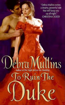 To Ruin the Duke av Debra Mullins (Heftet)