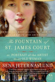 The Fountain of St. James Court av Sena Jeter Naslund (Heftet)