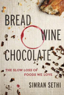 Bread, Wine, Chocolate av Simran Sethi (Innbundet)