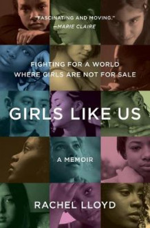 Girls Like Us av Rachel Lloyd (Heftet)