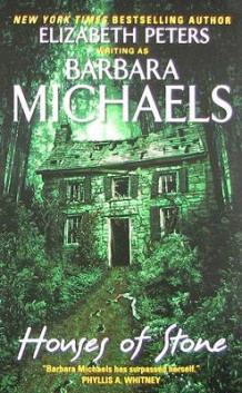Houses of Stone av Barbara Michaels og Elizabeth Peters (Heftet)