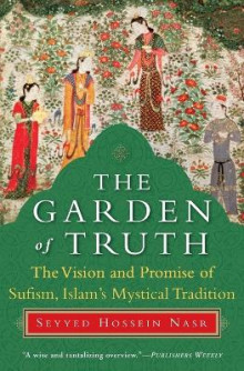 The Garden of Truth av Seyyed Hossein Nasr (Heftet)