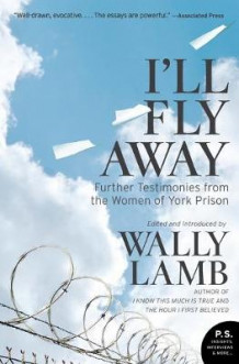 I'll Fly Away av Wally Lamb (Heftet)