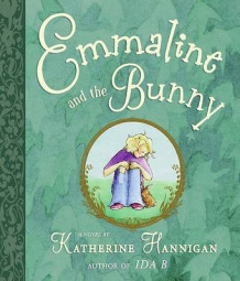 Emmaline and the Bunny av Katherine Hannigan (Innbundet)