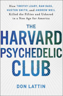 The Harvard Psychedelic Club av Don Lattin (Innbundet)