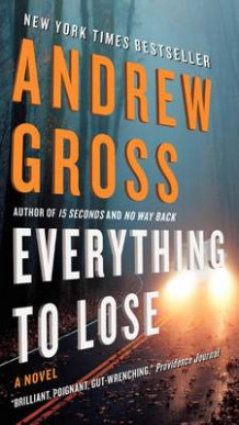 Everything to Lose av Andrew Gross (Heftet)