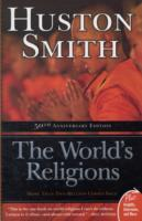 The World's Religions av Huston Smith (Heftet)