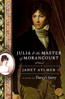 Julia and the Master of Morancourt av Janet Aylmer (Heftet)