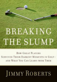 Breaking the Slump av Jimmy Roberts (Innbundet)