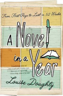 A Novel in a Year av Louise Doughty (Heftet)
