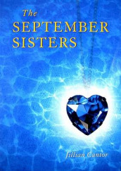 The September Sisters av Jillian Cantor (Innbundet)