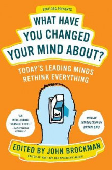 What Have You Changed Your Mind About? av John Brockman (Heftet)