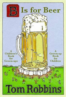 B is for beer av Tom Robbins (Innbundet)