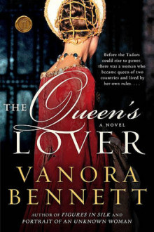 The Queen's Lover av Vanora Bennett (Heftet)