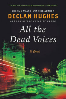 All the Dead Voices av Declan Hughes (Heftet)
