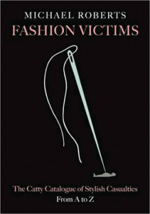 Fashion Victims av Michael Roberts (Innbundet)