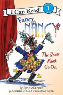 Fancy Nancy: The Show Must Go on av Jane O'Connor (Innbundet)