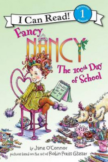 Fancy Nancy: The 100th Day of School av Jane O'Connor (Innbundet)
