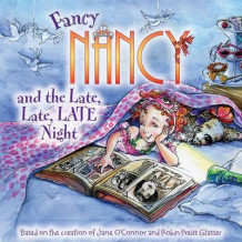 Fancy Nancy and the Late, Late, Late Night av Jane O'Connor (Heftet)