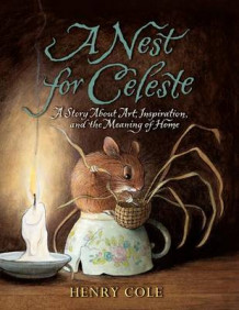 A Nest for Celeste av Henry Cole (Heftet)