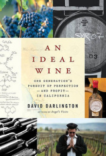 An Ideal Wine av David Darlington (Innbundet)