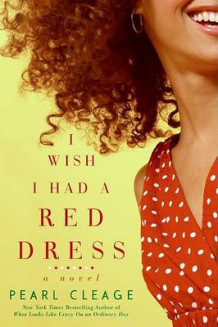 I Wish I Had a Red Dress av Pearl Cleage (Heftet)