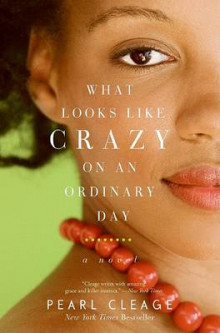 What Looks Like Crazy on an Ordinary Day av Pearl Cleage (Heftet)