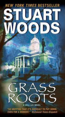 Grass Roots av Stuart Woods (Heftet)