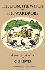 The Lion, the Witch and the Wardrobe av C. S. Lewis (Innbundet)