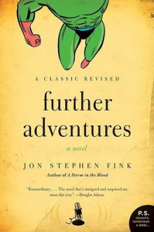 Further Adventures av Jon Stephen Fink (Heftet)