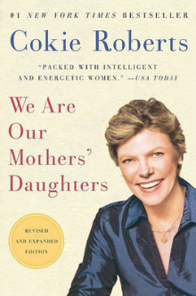 We Are Our Mothers' Daughters av Cokie Roberts (Heftet)