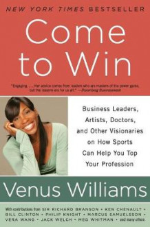 Come to Win av Venus Williams og Kelly E. Carter (Heftet)