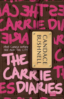 The Carrie Diaries av Candace Bushnell (Heftet)