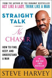 Straight Talk, No Chaser av Steve Harvey (Heftet)