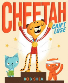 Cheetah Can't Lose av Bob Shea (Innbundet)
