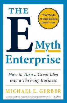 The E-Myth Enterprise av Michael E. Gerber (Heftet)