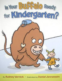 Is Your Buffalo Ready for Kindergarten? av Audrey Vernick (Innbundet)