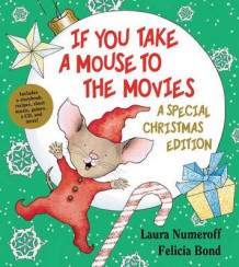 If You Take a Mouse to the Movies av Laura Numeroff (Blandet mediaprodukt)