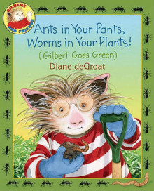 Ants in Your Pants, Worms in Your Plants! av Diane de Groat (Innbundet)