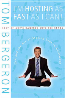I'm Hosting as Fast as I Can! av Tom Bergeron (Heftet)