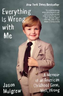 Everything Is Wrong with Me av Jason Mulgrew (Heftet)