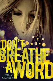 Don't Breathe a Word av Holly Cupala (Heftet)