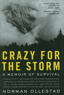 Crazy for the Storm av Norman Ollestad (Innbundet)