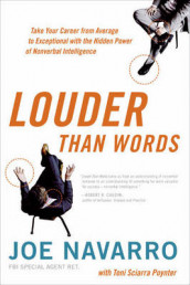 Louder than Words av Joe Navarro (Innbundet)