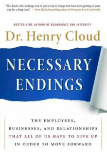 Necessary Endings av Dr. Henry Cloud (Innbundet)