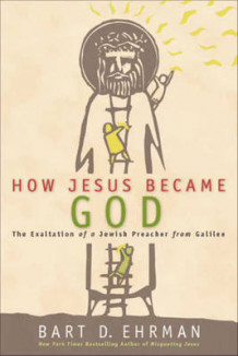 How Jesus Became God av Bart D. Ehrman (Innbundet)